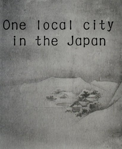 One local city in the Japan (English Edition)