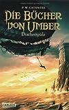 Die Bücher von Umber, Band 2: Die Bücher von Umber - Drachenspiele