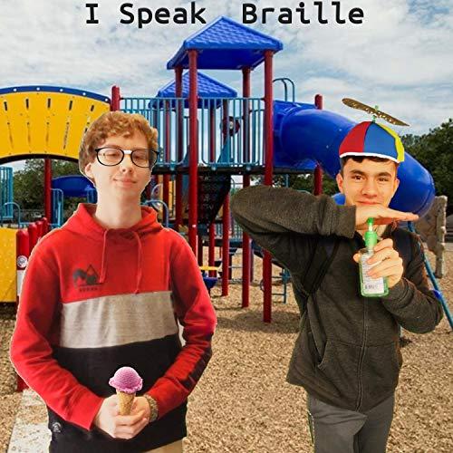 I Speak Braille