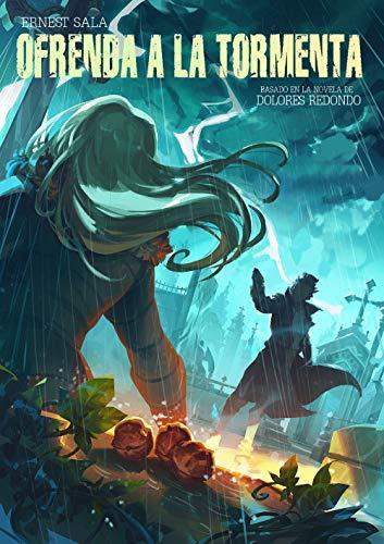 Ofrenda a la tormenta (novela gráfica): Basado en la novela de Dolores Redondo
