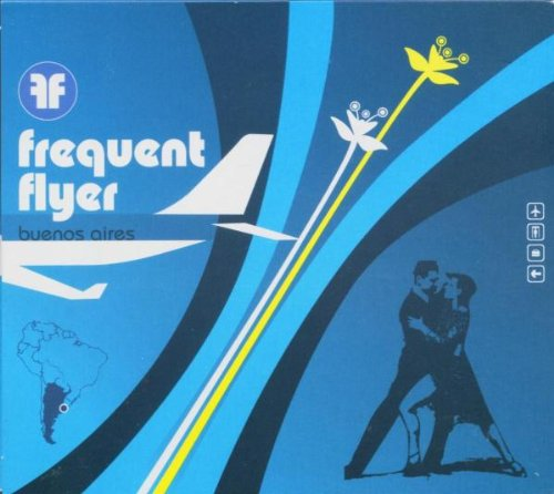 Frequent Flyer: Buenos Aires