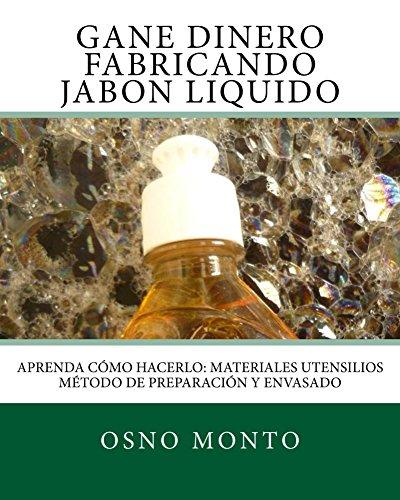 Gane Dinero Fabricando Jabon Liquido: Aprenda Cómo