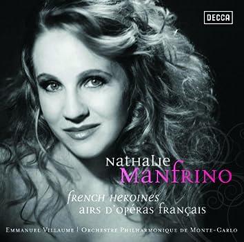 Nathalie Manfrino . French Heroines . Airs d'opéras français