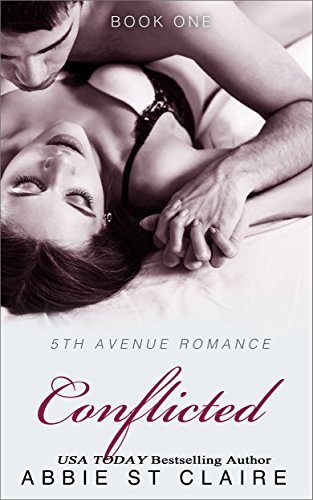 Conflicted: 5th Avenue Romance Novel, Book One (5th Avenue Romance Series 1) (English Edition)