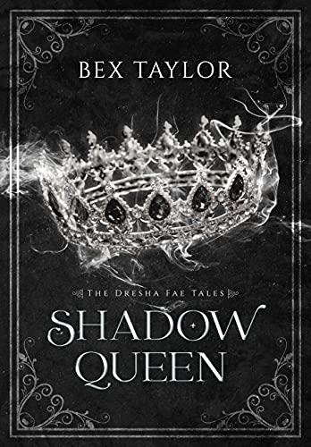 Shadow Queen: A Dresha Fae short