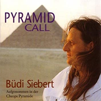 Pyramid Call (Recorded in the Cheops Pyramid)