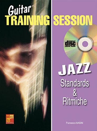 Guitar Training Session: Standards & Ritmiche Jazz. Für Gitarre