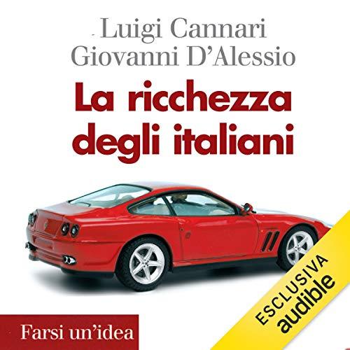 La ricchezza degli italiani cover art