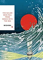 The Sailor Who Fell from Grace With the Sea: Vintage Classics Japanese Series (Vintage Classic Japanese Series)