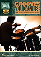 Grooves You Can Use: 154 Essential Drumbeats in Popular Styles