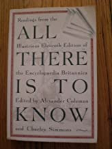 All There Is to Know: Readings from the Illustrious Eleventh Edition of the Encyclopaedia Britannica
