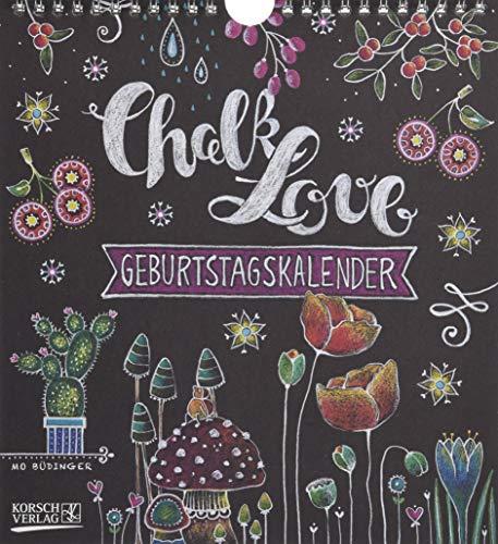 Preisvergleich Produktbild Geburtstagskalender Chalk Love: Immerwährender Wandkalender. Format 22, 5 x 24, 5 cm.