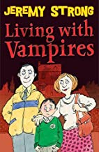 Living with Vampires by Jeremy Strong(2012-03-01)