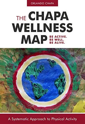 The Chapa Wellness Map (English Edition)