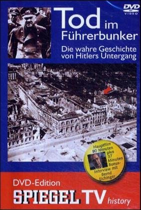 Spiegel TV - Tod im Führerbunker