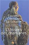 L'univers des chamanes - Vivez Soleil - 04/11/2002