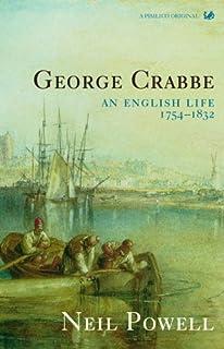 George Crabbe: An English Life