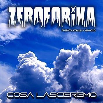 Cosa Lasceremo (feat. Ghido)