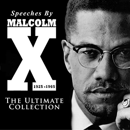 Speeches by Malcolm X - The Ultimate Collection cover art
