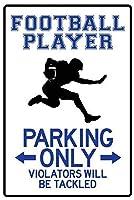 Football Player Parking Only 注意看板メタル安全標識壁パネル注意マー表示パネル金属板のブリキ看板情報サイン