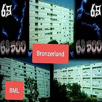 Bronzerland (feat. Harods69, Le M 69, Tony69)