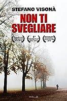 NON TI SVEGLIARE: Il Legal Thriller Italiano