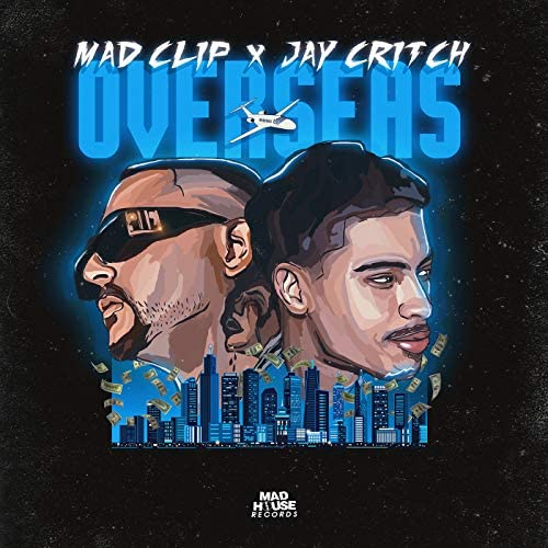 Mad Clip, Jay Critch & Mike G