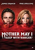 Mother, May I Sleep With Danger? [DVD]