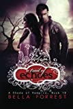 A Shade of Vampire 18: A Trail of Echoes (Volume 18) by Bella Forrest (2015-09-25)