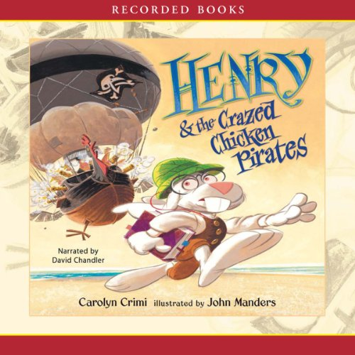 Henry and the Crazed Chicken Pirates cover art