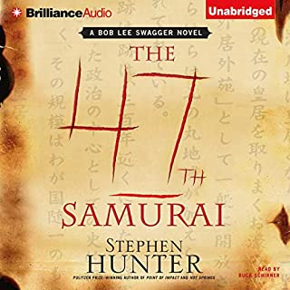 The 47th Samurai     Swagger              By:                                                                                                                                 Stephen Hunter                               Narrated by:                                                                                                                                 Buck Schirner                      Length: 12 hrs and 29 mins     517 ratings     Overall 4.3