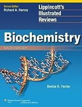 Biochemistry (Lippincott's Illustrated Reviews Series) by Ferrier PhD, Denise R. Published by Lippincott Williams & Wilkin...