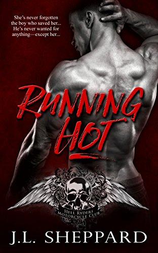 Running Hot (Hell Ryders MC Book 2)