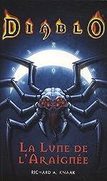 diablo la lune de l'araignée de Richard A. Knaak
