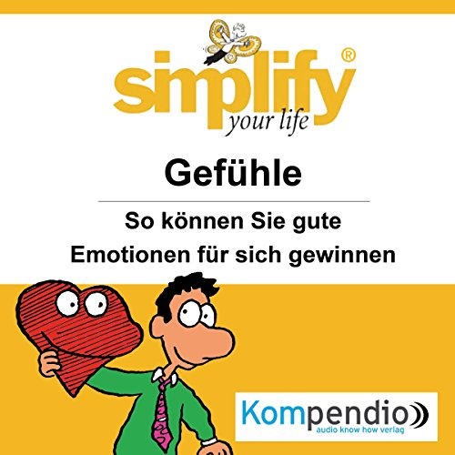 Simplify your life - Gefühle audiobook cover art