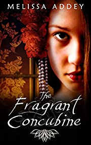 The Fragrant Concubine (Forbidden City Book 2)