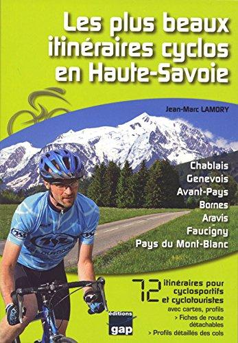 Les plus beaux itineraires cyclos en Haute-Savoie