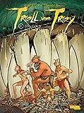 Troll von Troy 21: Das Gold der Trolle (21)