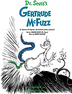 Dr. Suess's Gertrude McFuzz: Vocal Score