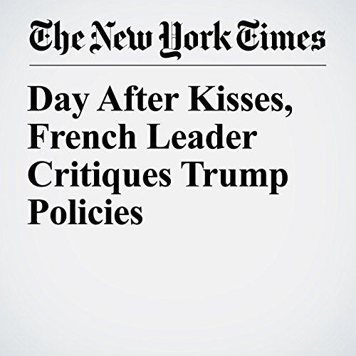 Day After Kisses, French Leader Critiques Trump Policies copertina