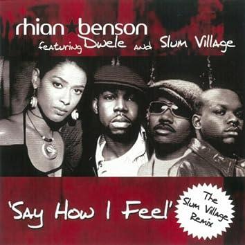 Say How I Feel - The Mixes