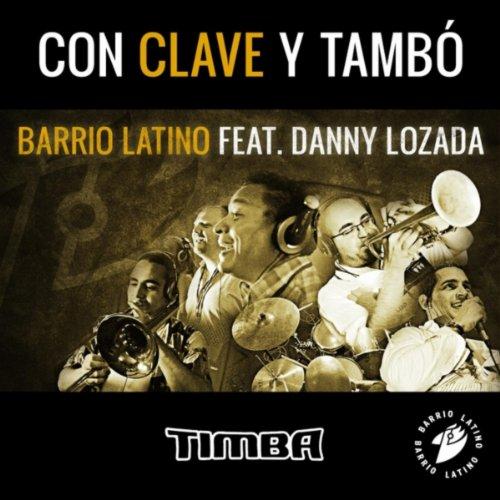 Con Clave Y Tambó (feat. Danny Lozada)