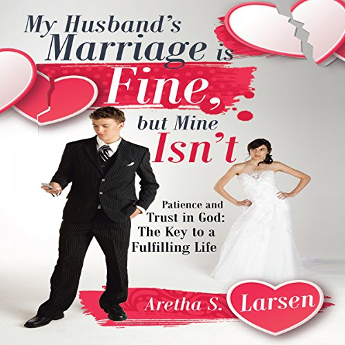 My Husband's Marriage Is Fine, but Mine Isn't audiobook cover art