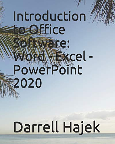 Introduction to Office Software: Word - Excel - PowerPoint 2020
