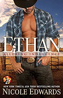 Ethan (Alluring Indulgence Book 5) by [Nicole Edwards]