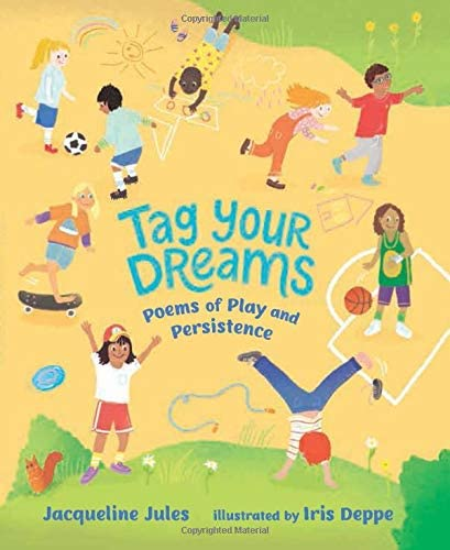 Tag Your Dreams Poems of Play and Persistence product image