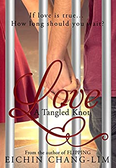 Love: A Tangled Knot: New Adult Romance by [Eichin Chang-Lim, Nikki Busch, Eeva Lancaster]