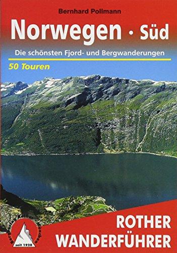 Norwegen Süd: Die schönsten Fjord- und Bergwanderungen. 53 Touren. Mit GPS-Tracks (Rother Wanderführer)