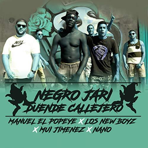 Duende Callejero (feat. Manuel El Popeye, Mui Jiménez, Nano, Los New Boyz)