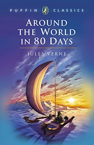 Around the World in Eighty Days (Puffin Classics)の詳細を見る